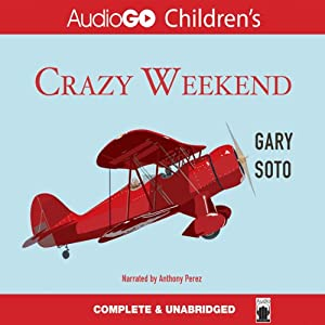 Crazy Weekend | [Gary Soto]