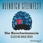 Die Haischwimmerin | Heinrich Steinfest