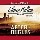 After the Bugles Hörbuch von Elmer Kelton Gesprochen von: Graham Winton