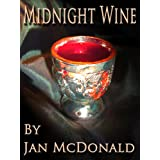 Midnight Wine (Father Beckett Vampire thrillers)by Jan McDonald