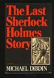 Michael Dibdin The Last Sherlock Holmes Story