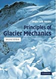 img - for Principles of Glacier Mechanics book / textbook / text book