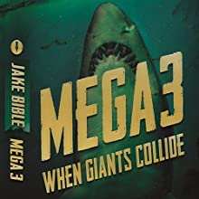 When Giants Collide: Mega, Book 3 (       UNABRIDGED) by Jake Bible Narrated by Lee Strayer