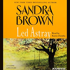 Led Astray | [Sandra Brown]