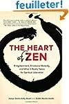 The Heart of Zen: Enlightenment, Emot...