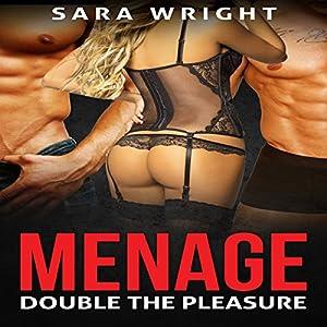 Menage: Double the Pleasure Audiobook