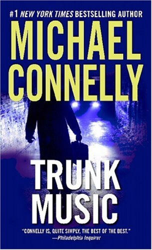 Trunk Music (Harry Bosch, No. 5), Michael Connelly