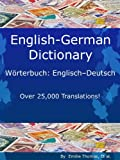 img - for English - German Dictionary, W rterbuch: Englisch - Deutsch (Over 25,000 Translations! Learn How to Speak German Language Tools) book / textbook / text book