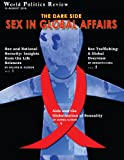img - for The Dark Side: Sex in Global Affairs (World Politics Review Features) book / textbook / text book