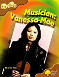 Oxford Reading Tree: Stage 8: Fireflies: Musician: Vanessa Mae