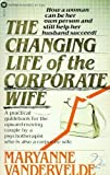 img - for The changing life of the corporate wife book / textbook / text book