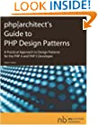php|architect's Guide to PHP Design Patterns