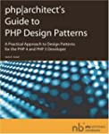 Phparchitect's Guide to PHP Design Pa...