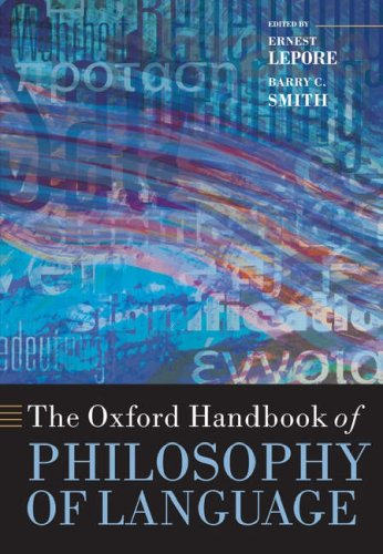 The Oxford Handbook of Philosophy of Language (Oxford Handbooks in ...