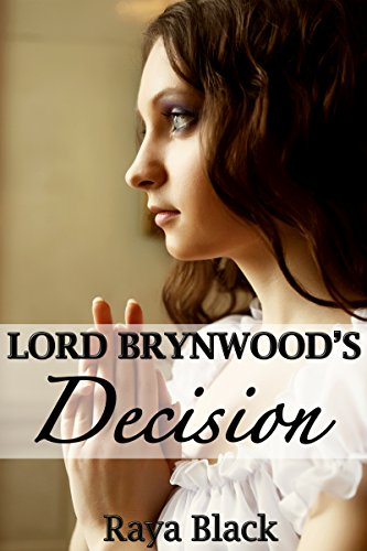 Lord Brynwood'S Decision (Brynwood Series Book 3) back-105206