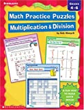 Math Practice Puzzles: Multiplication & Division (Ready-To-Go Reproducibles) (0439271673) by Olenych, Bob