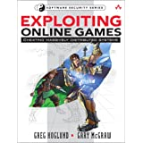 "Exploiting Online Games: Cheating Massively Distributed Systems (Software Security)von ""Greg Hoglund"""