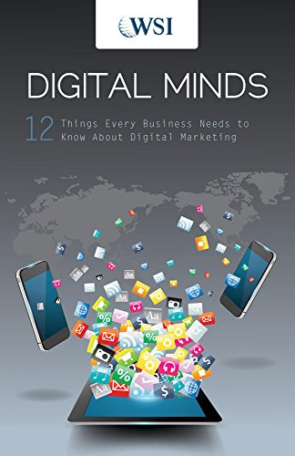 digital-minds-12-things-every-business-needs-to-know-about-digital-marketing