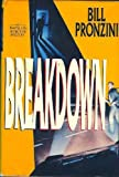 BREAKDOWN (038529896X) by Pronzini, Bill