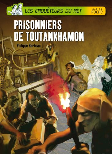 Les enquêteurs du net (1) : Prisonniers de Toutankhamon