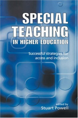 Special Teaching in Higher Education: Successful Strategies for Access and Inclusion