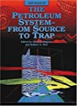 Petroleum System: From Source to Trap