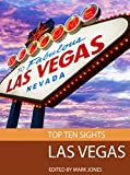 Top Ten Sights: Las Vegas
