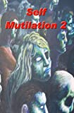 img - for Self Mutilation 2 book / textbook / text book