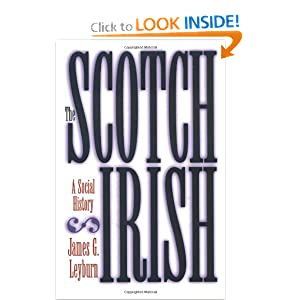 The Scotch-Irish: A Social History by James Graham Leyburn