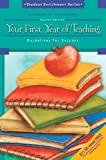 Your First Year of Teaching: Guidelines for Success (4th Edition)