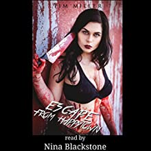 Escape from Happytown: April Almighty, Book 3 (       UNABRIDGED) by Tim Miller Narrated by Nina Blackstone