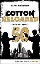 COTTON RELOADED - 50: TÖDLICHES FINALE (JUBILÄUMSFOLGE) (GERMAN EDITION)