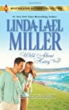 Wild About Harry: Waiting for Baby (Harlequin Bestselling Author) (0373180810) by Miller, Linda Lael