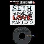Seth Baumgartner's Love Manifesto   Eric Luper