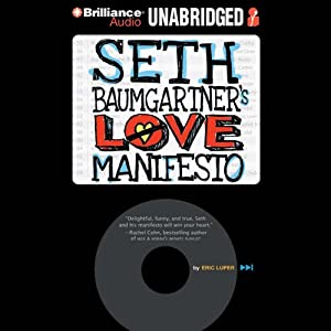Seth Baumgartner's Love Manifesto Audiobook