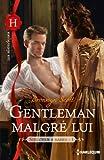 Gentleman malgr� lui : T1 - S�ducteur � marier