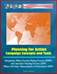 Planning for Action: Campaign Concept...