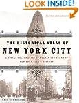 The Historical Atlas of New York City...