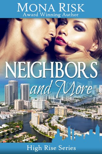 Neighbors and More (High Rise Series)