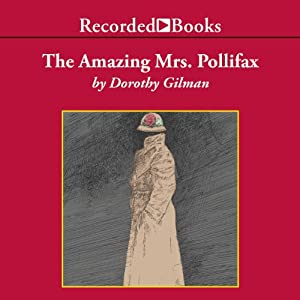 The Amazing Mrs. Pollifax | [Dorothy Gilman]