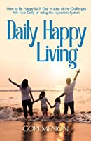 Daily Happy Living [Kindle Edition]