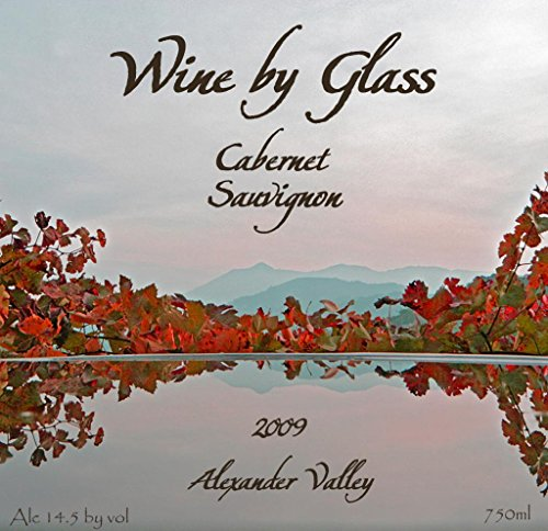 2009 Wine By Glass Alexander Valley Cabernet Sauvignon 750 Ml