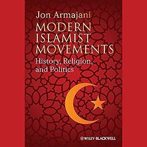 Modern Islamist Movements Audiobook