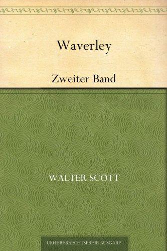 Sir Walter Scott - Waverley: Zweiter Band