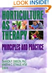 Horticulture as Therapy: Principles a...