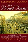 The Proud Tower: A Portrait of the Wo...
