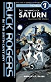 img - for Buck Rogers in the 25th Century: Lo, the Rings of Saturn (Draconian Fire) (Volume 1) book / textbook / text book