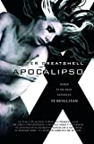 img - for Apocalipso / Apocalypso (Xombies) (Spanish Edition) book / textbook / text book