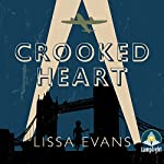Crooked Heart | Lissa Evans