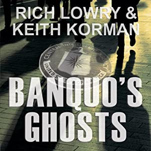 Banquo's Ghosts: A Novel | [Rich Lowry, Keith Korman]